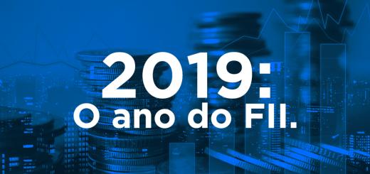 2019: o ano do FII.