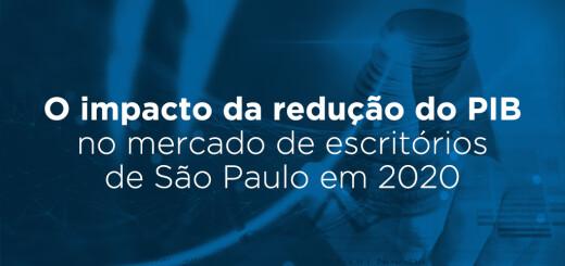 O impacto da redução do PIB no mercado de escritórios de São Paulo em 2020